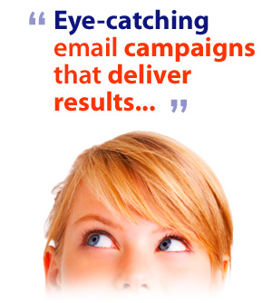 Eye-catching emails that deliver results